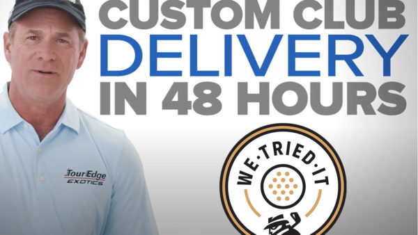 We Tried It: Tour Edge 48-Hour Delivery